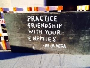 Or don't ... and practice friendship with your friends.
